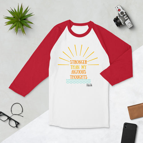 Stronger than my anxious thoughts-3/4 sleeve raglan shirt