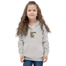 "Load image into Gallery viewer, Kids ""Living My Best Life"" Hoodie"
