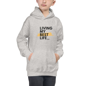 """Living My Best Life"" Youth Hoodie"