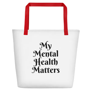 """My Mental Health Matters"" Beach Bag"