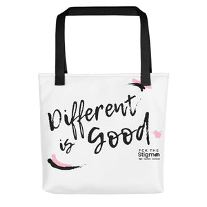 """Different is Good"" Tote Bag"