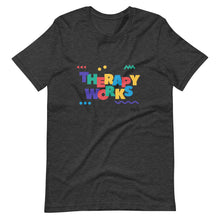 Load image into Gallery viewer, Therapy Works Unisex T-Shirt