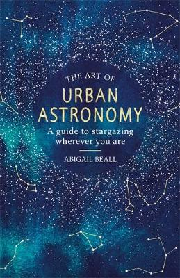 ART OF URBAN ASTRONOMY