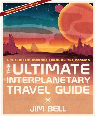 THE ULTIMATE INTERPLANETARY TRAVEL GUIDE