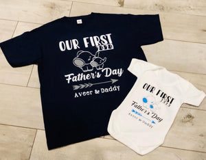 "PERSONALISED ""OUR FIRST FATHER'S DAY, (NAME) & DADDY T-SHIRT"