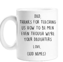 Load image into Gallery viewer, FATHER'S DAY MUG