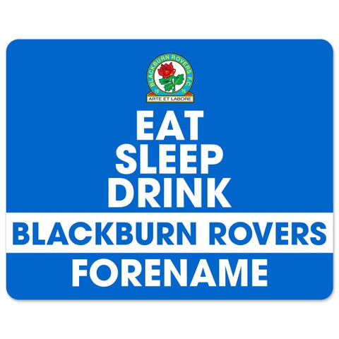 Blackburn Rovers FC Eat Sleep Drink Mouse Mat
