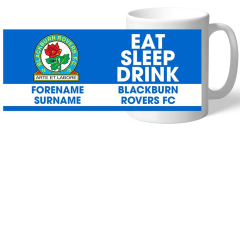 Blackburn Rovers FC Eat Sleep Drink Mug