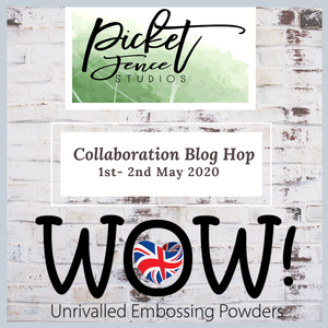Picket Fence Studios + WOW! Embossing Collaboration Blog Hop - Day 1