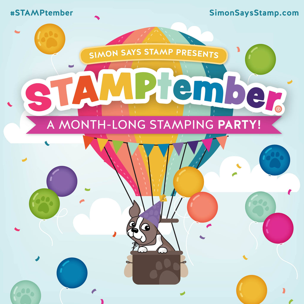 Simon Says Stamp STAMPtember is here!!
