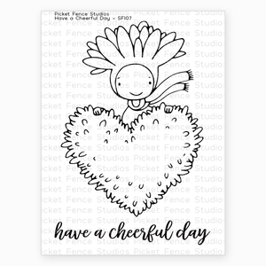 Have a Cheerful Day Stamp