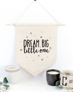 Dream Big Little One Hanging Wall Banner