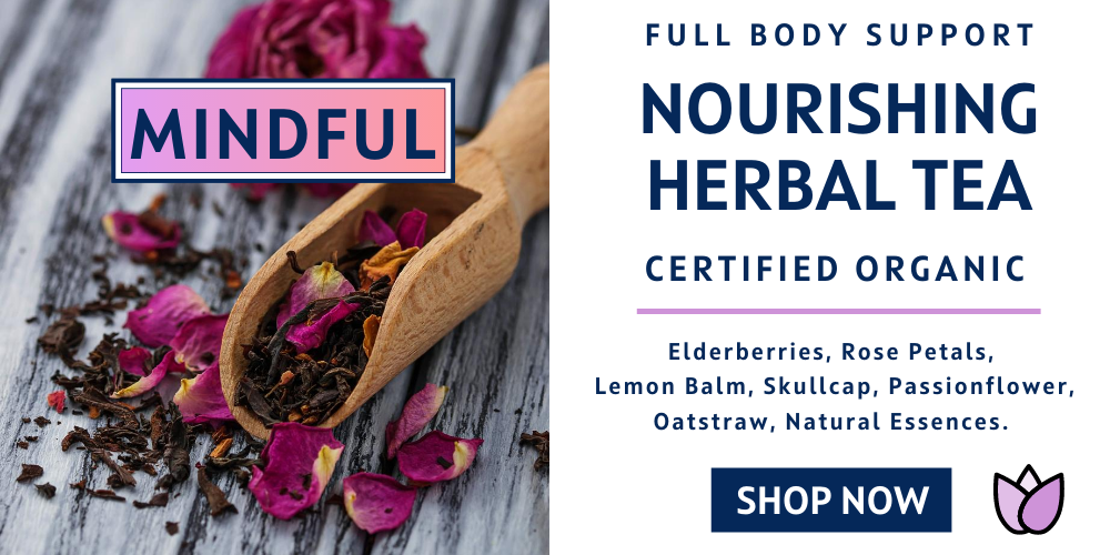 Mindful Herbal Tea Blend, Full Body Nutritive Support