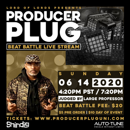 PRODUCER PLUG BEAT BATTLE LIVE STREAM W LARGE PROFESSOR JUNE 14TH , 2020