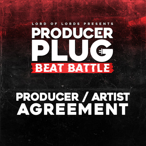 PRODUCER PLUG; PRODUCER TO ARTIST AGREEMENT
