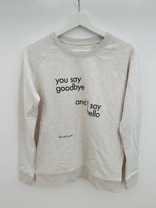 "JYL WOMEN'S CREW NECK SWEATSHIRT CREAM HEATHER GREY ""YOU SAY GOODBYE, I SAY HELLO"""