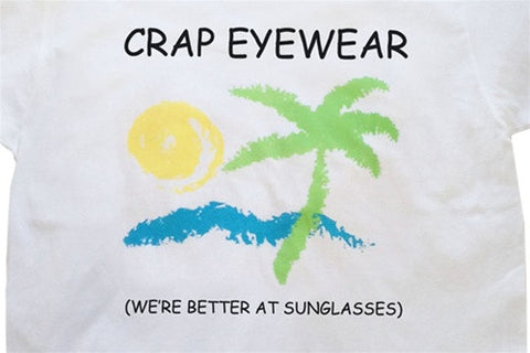 Crap Eyewear Better At Sunglasses Tee