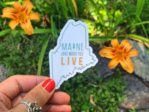 Maine Love Where You Live Sticker