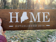 Load image into Gallery viewer, State HOME Sign