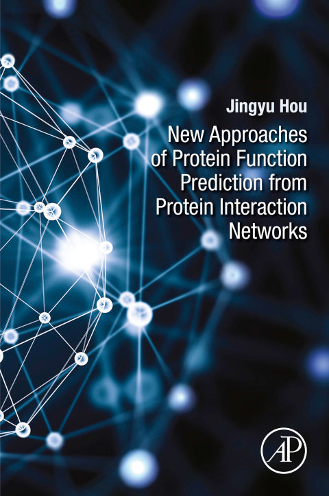 New Approaches of Protein Function Prediction from Protein Interaction Networks | Zookal Textbooks | Zookal Textbooks