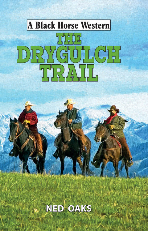 The Drygulch Trail | Zookal Textbooks | Zookal Textbooks