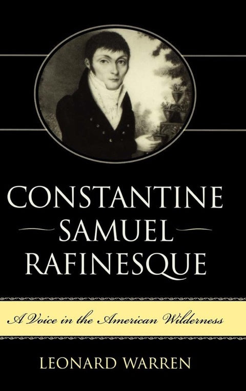 Constantine Samuel Rafinesque | Zookal Textbooks | Zookal Textbooks