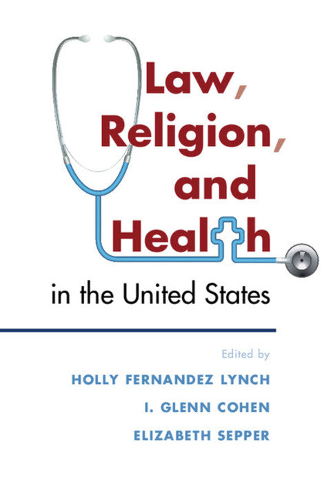 Law, Religion, and Health in the United States | Zookal Textbooks | Zookal Textbooks