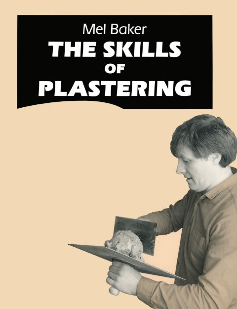 The Skills of Plastering | Zookal Textbooks | Zookal Textbooks