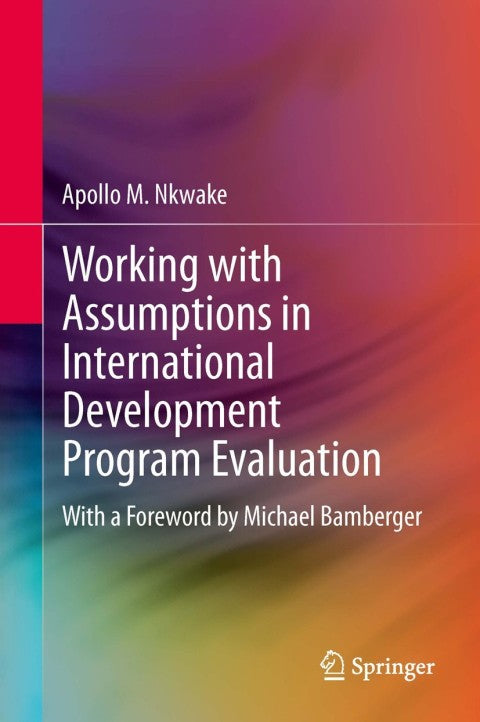 Working with Assumptions in International Development Program Evaluation | Zookal Textbooks | Zookal Textbooks