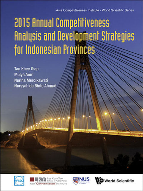 2015 Annual Competitiveness Analysis And Development Strategies For Indonesian Provinces | Zookal Textbooks | Zookal Textbooks
