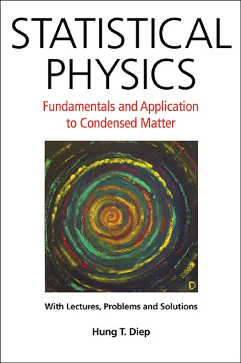 Statistical Physics: Fundamentals And Application To Condensed Matter | Zookal Textbooks | Zookal Textbooks