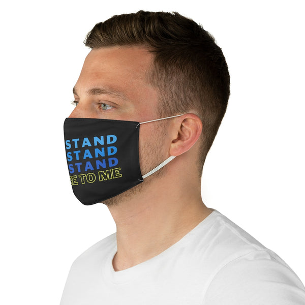 Don' Stand So Close To Me - Face Mask