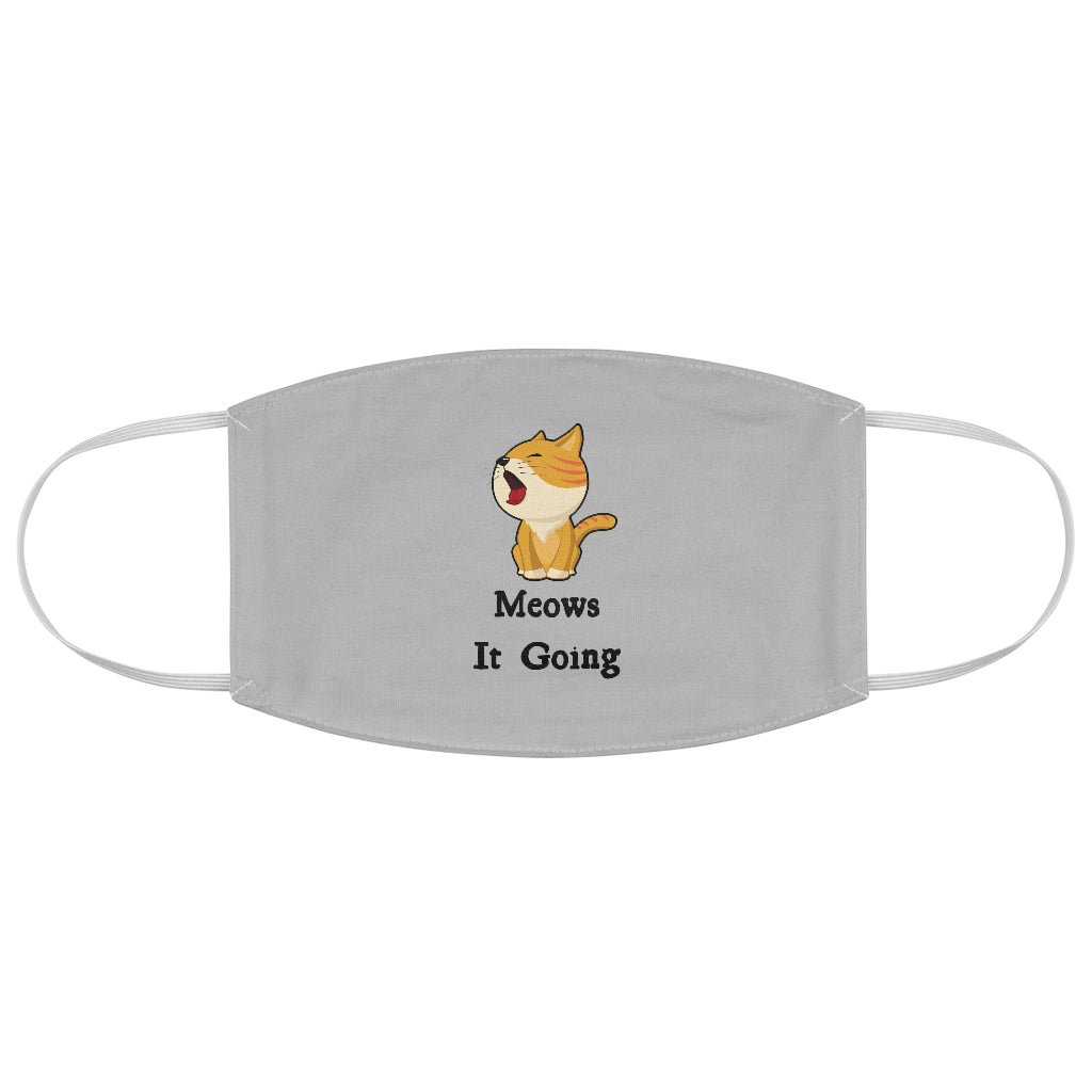 Meows It Going - Face Mask