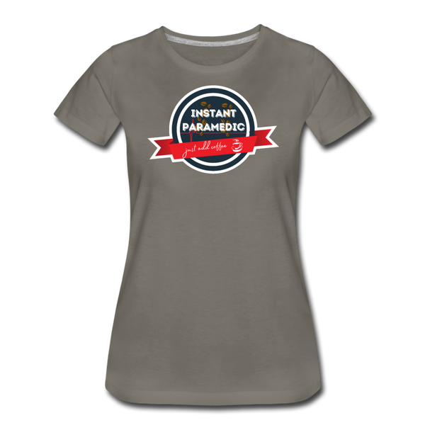 Paramedic, Just Add Coffee - Women's Premium T-Shirt - asphalt gray