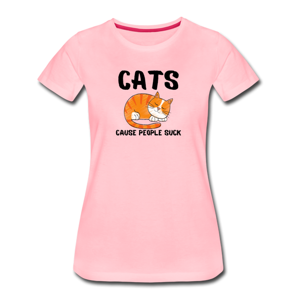 Cats, Cause People Suck - Women's Premium T-Shirt - pink