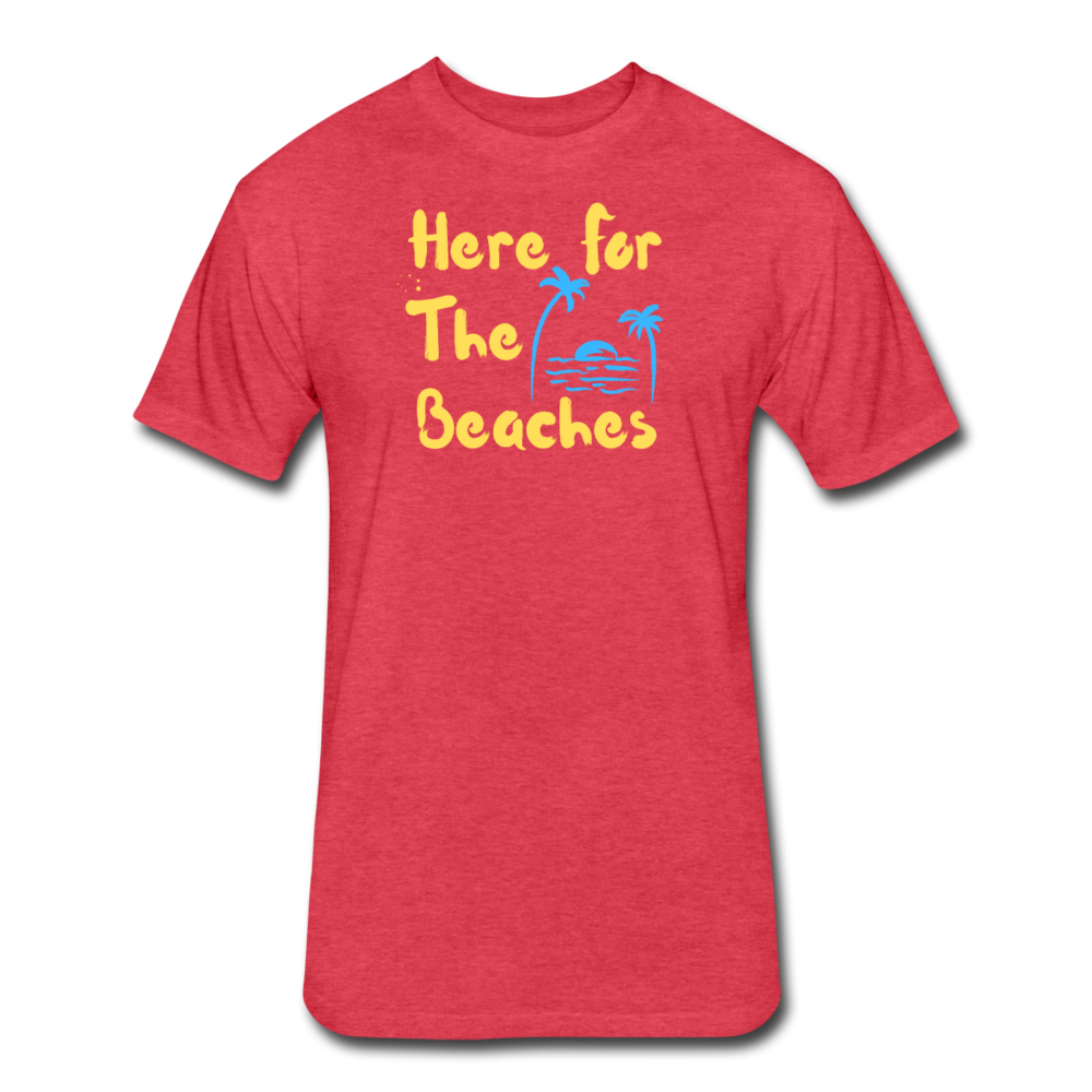 Here For The Beaches - Men's Cotton/Poly T-Shirt - heather red
