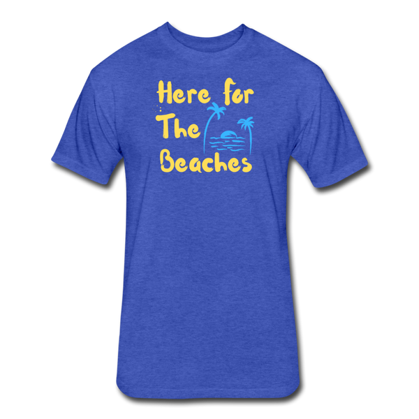 Here For The Beaches - Men's Cotton/Poly T-Shirt - heather royal