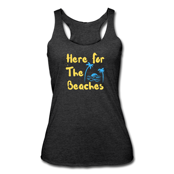 Here For The Beaches - Women's Tri-Blend Racerback Tank - heather black