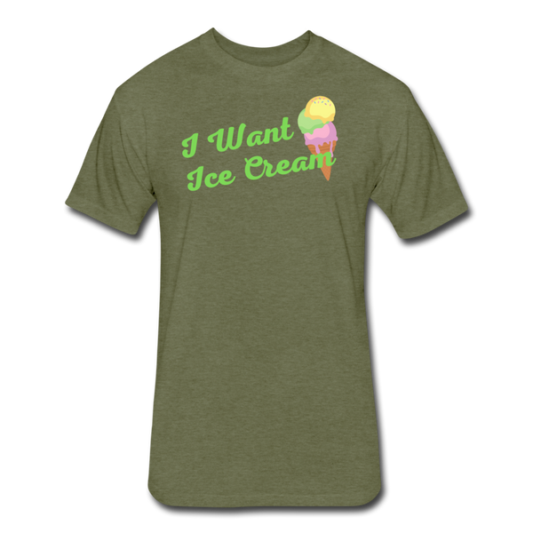 I Want Ice Cream - Cotton/Poly T-Shirt - heather military green