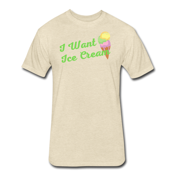 I Want Ice Cream - Cotton/Poly T-Shirt - heather cream