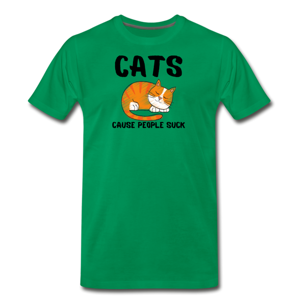 Cats Cause People Suck - Men's Premium T-Shirt - kelly green