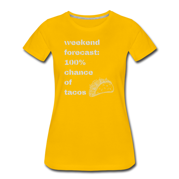 Weekend Forecast Tacos - Women's Premium T-Shirt - sun yellow
