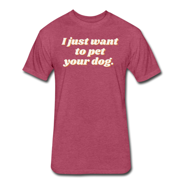 I Just Want To Pet Your Dog - Men's Cotton/Poly T-Shirt - heather burgundy