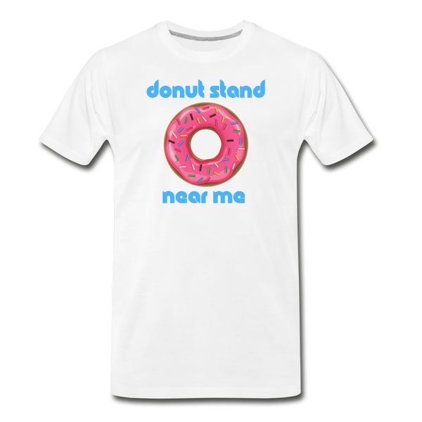 Donut Stand Near Me - Men's Premium T-Shirt - white