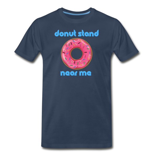 Donut Stand Near Me - Men's Premium T-Shirt - navy