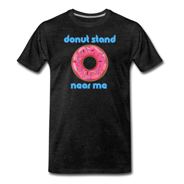 Donut Stand Near Me - Men's Premium T-Shirt - charcoal gray