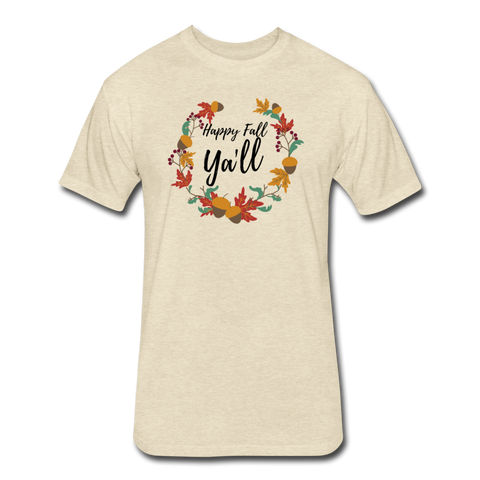 Happy Fall Y'all - Cotton/Poly T-Shirt - heather cream