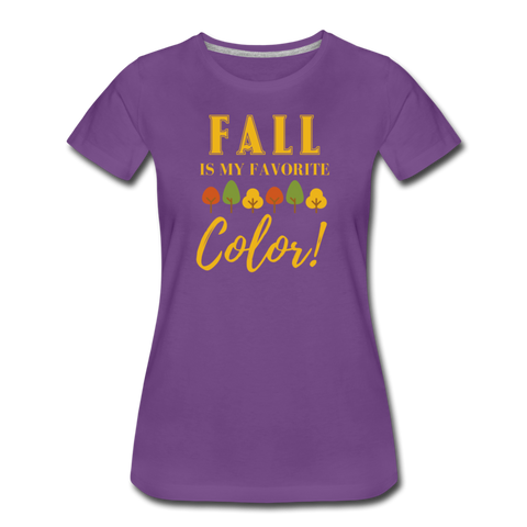 Fall Is My Favorite Color - Women's Premium T-Shirt - purple