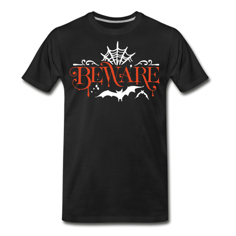 Beware - Men's Premium T-Shirt - black