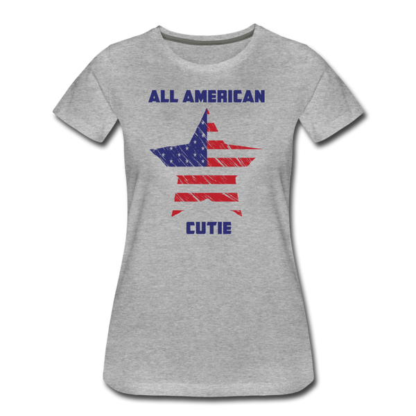All American Cutie - Women's Premium T-Shirt - heather gray